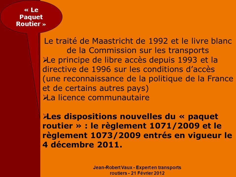 Jean-Robert Vaux - Expert en transports routiers - 21 Février 2012