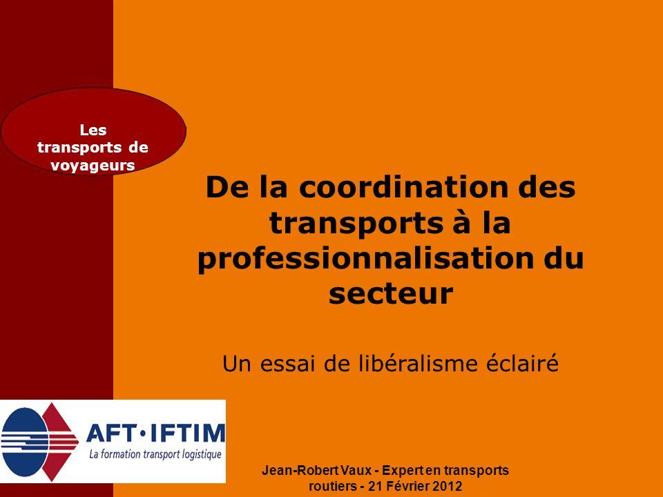 De la coordination des transports à la professionnalisation du secteur