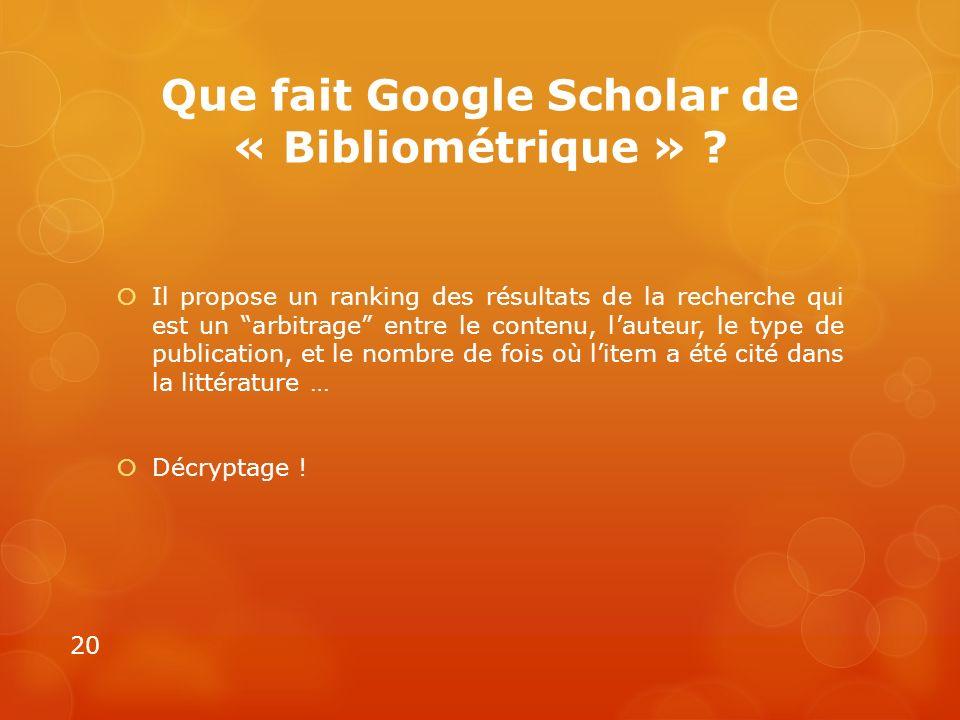 Que fait Google Scholar de « Bibliométrique »