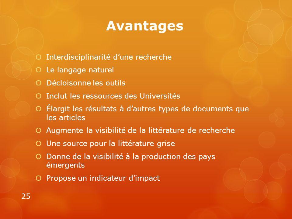 Avantages Interdisciplinarité d'une recherche Le langage naturel