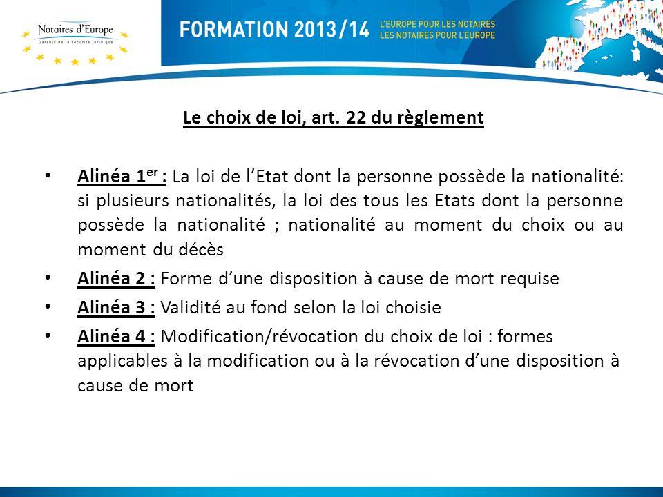 Le choix de loi, art. 22 du règlement