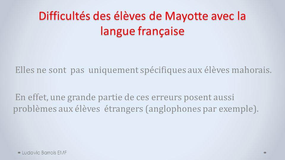Difficultés des élèves de Mayotte avec la langue française