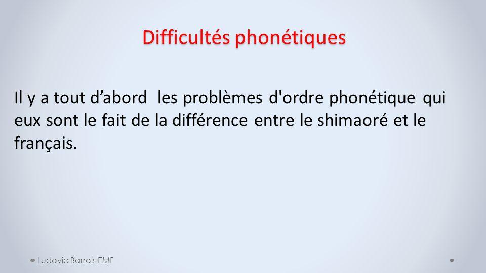 Difficultés phonétiques