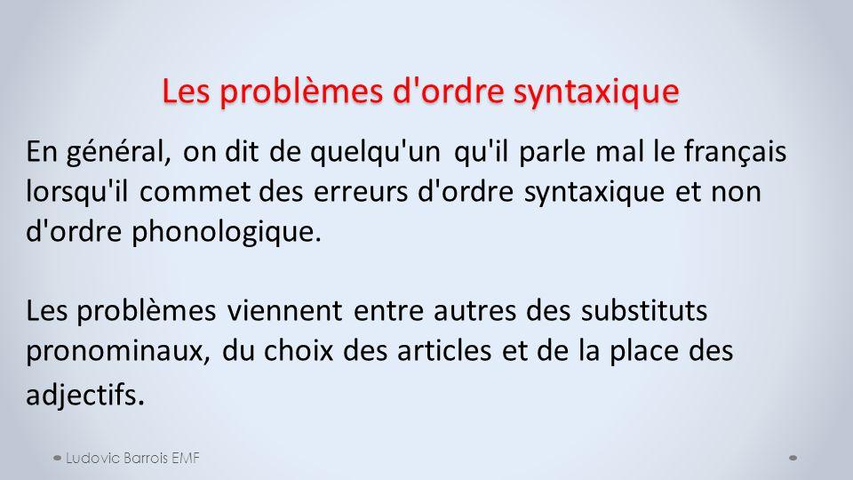 Les problèmes d ordre syntaxique