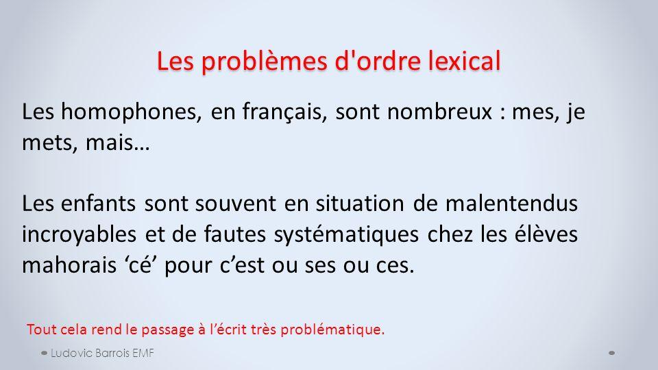 Les problèmes d ordre lexical