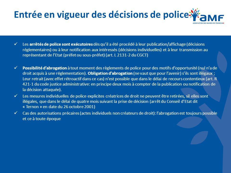 Entrée en vigueur des décisions de police