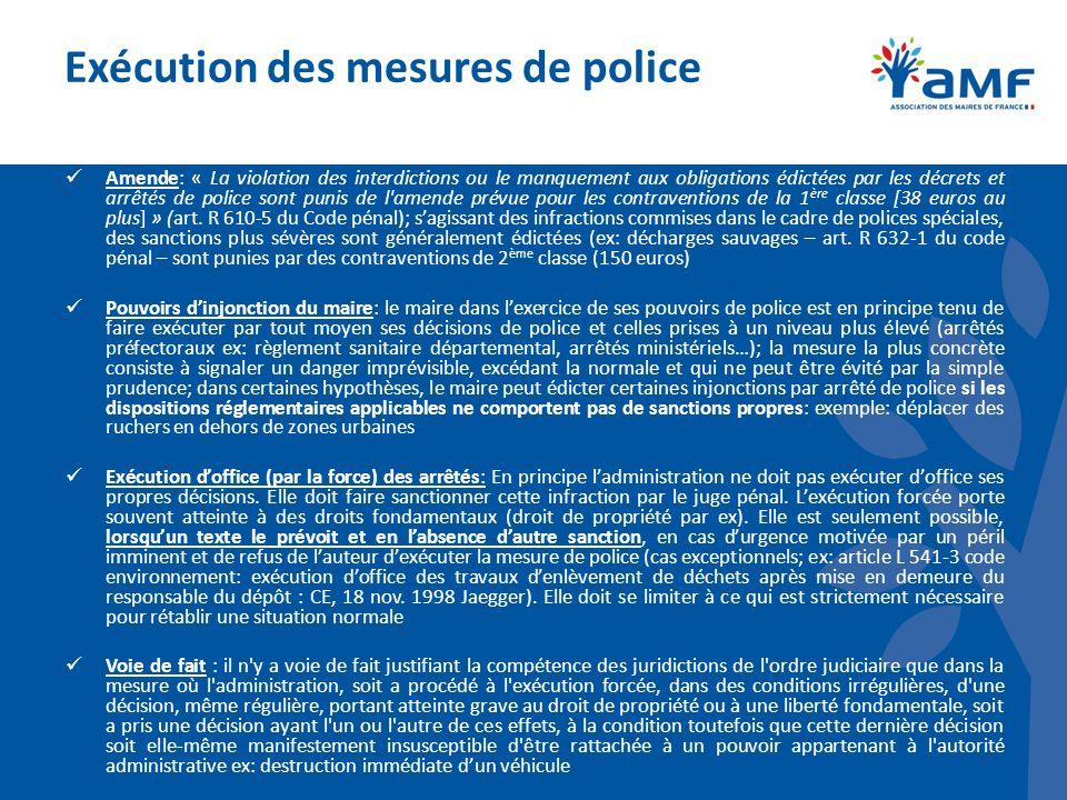 Exécution des mesures de police