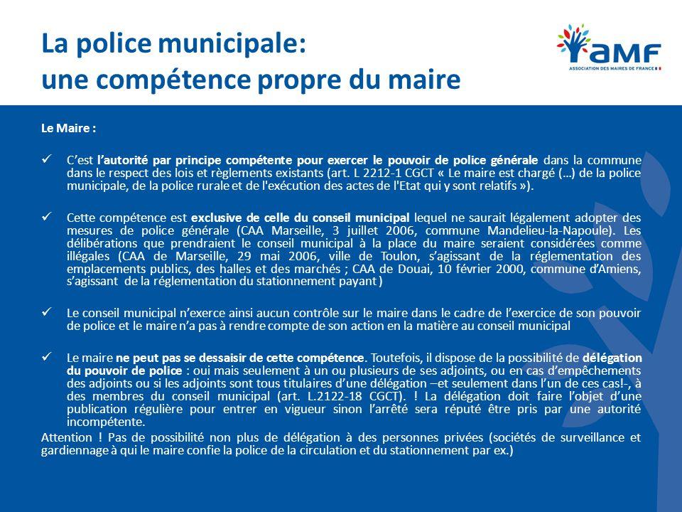 La police municipale: une compétence propre du maire