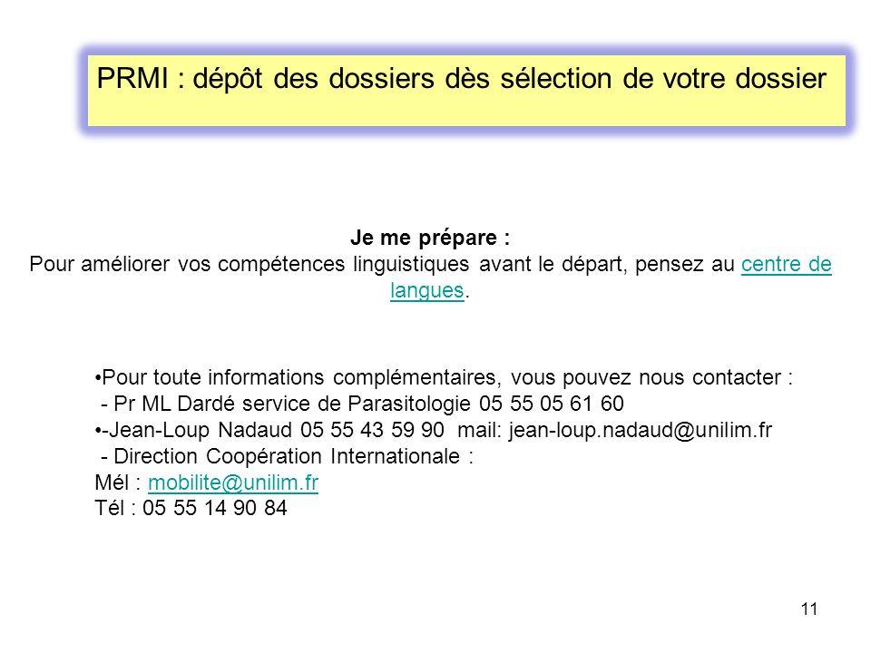 PRMI : dépôt des dossiers dès sélection de votre dossier