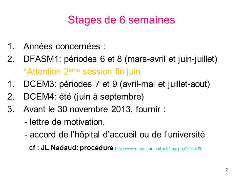 Stages de 6 semaines Années concernées :