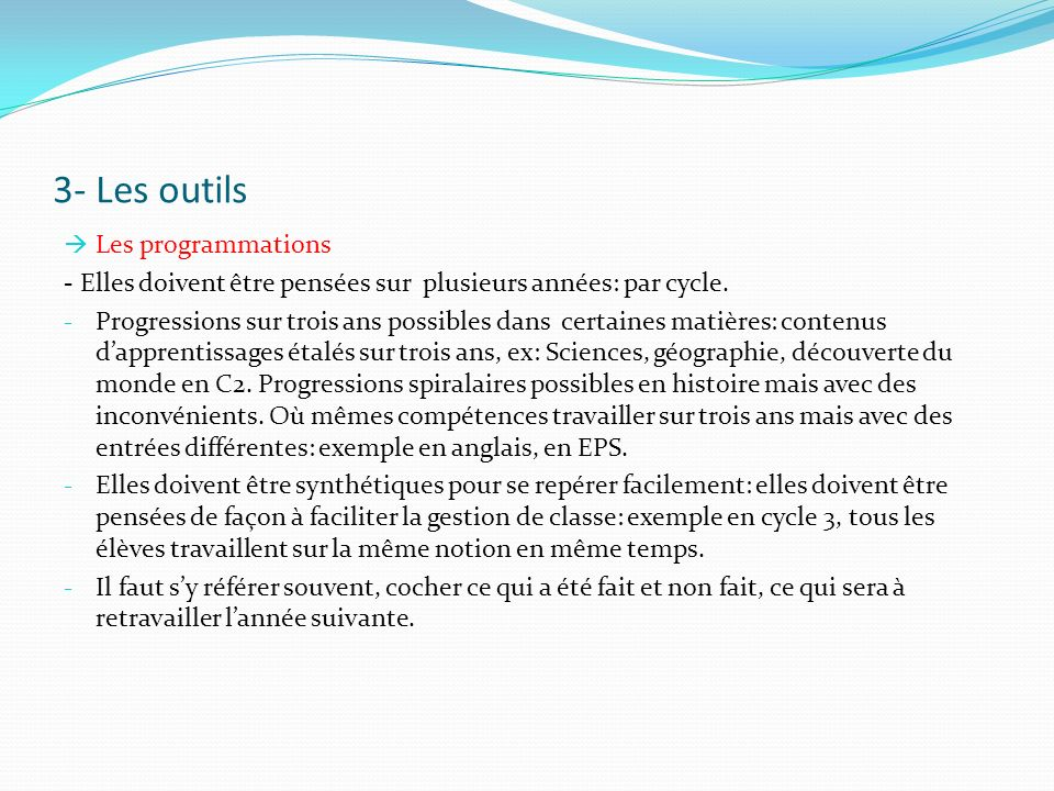3- Les outils Les programmations