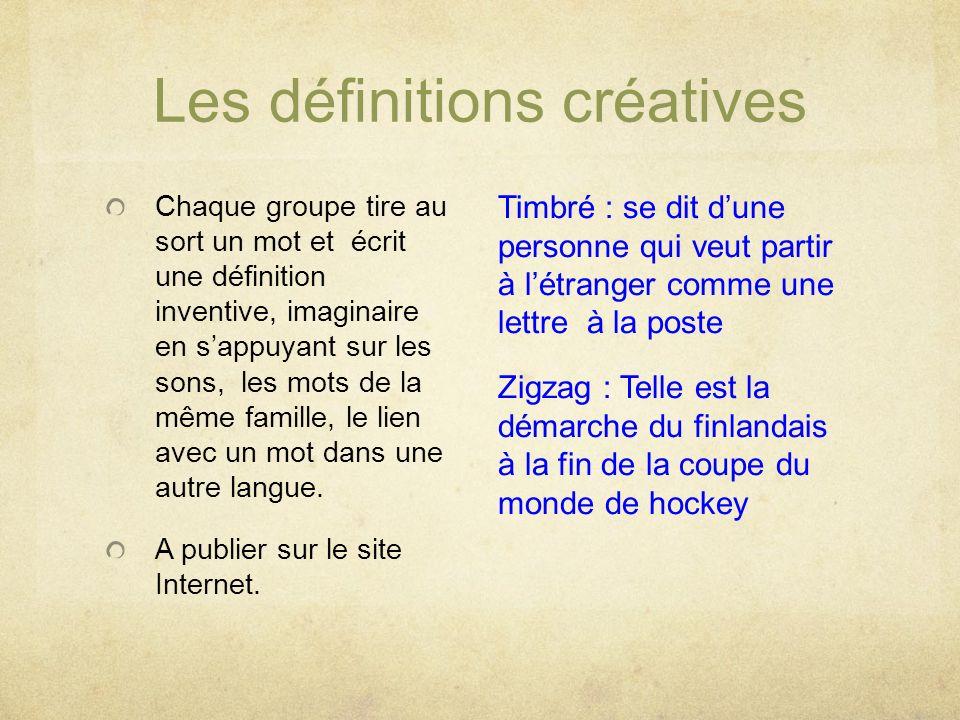 Les définitions créatives