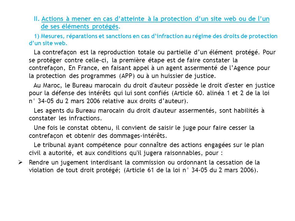 II. Actions à mener en cas d'atteinte à la protection d'un site web ou de l'un de ses éléments protégés.