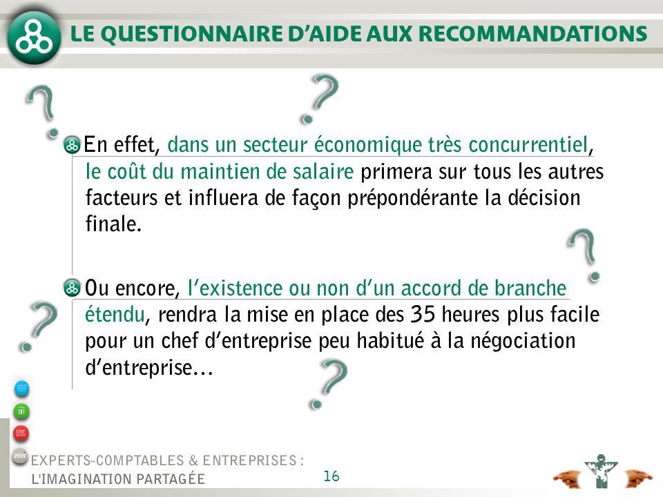 GUIDE D'ENTRETIEN CLIENT Questionnaire ARTT - Recommandations - Propositions de conclusions