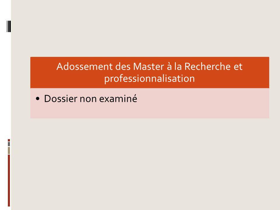 Adossement des Master à la Recherche et professionnalisation