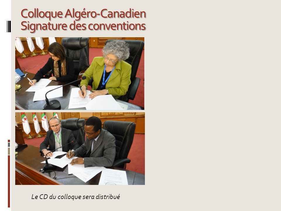 Colloque Algéro-Canadien Signature des conventions
