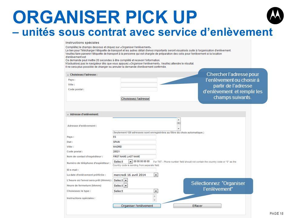 ORGANISER PICK UP – unités sous contrat avec service d'enlèvement