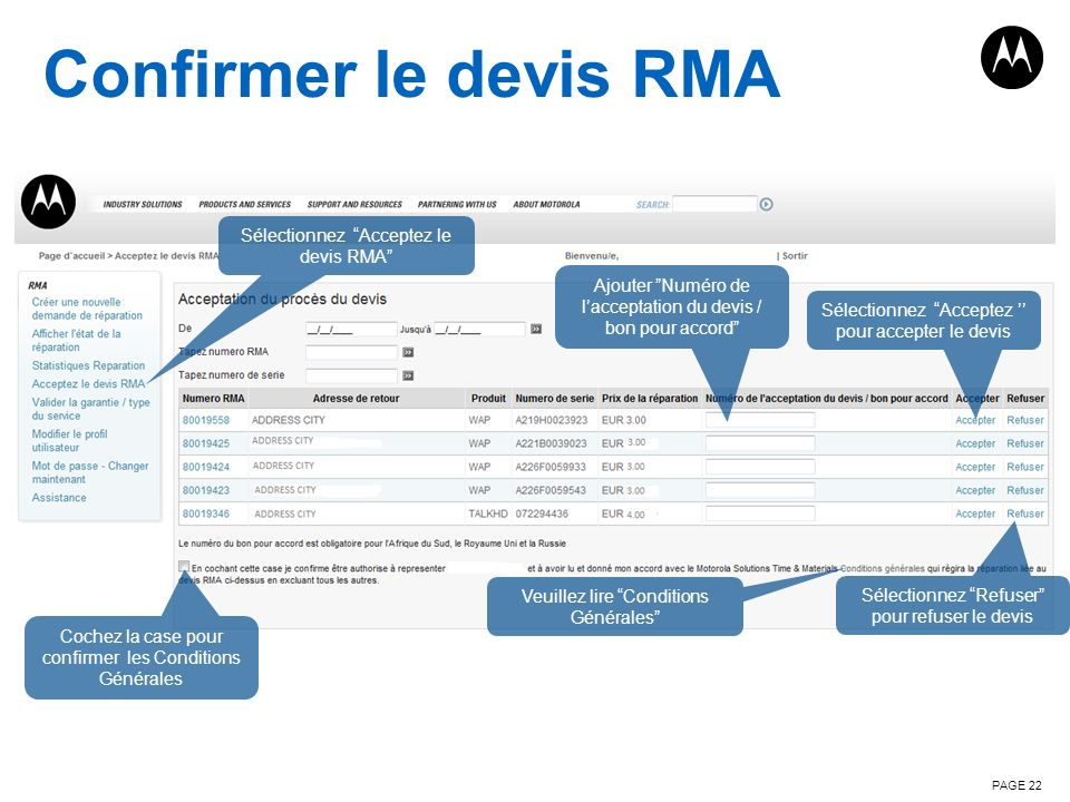 Confirmer le devis RMA Sélectionnez Acceptez le devis RMA