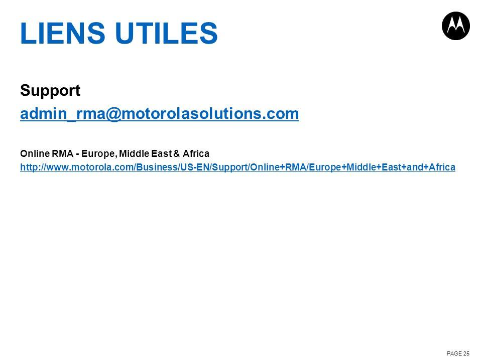 LIENS UTILES Support admin_rma@motorolasolutions.com