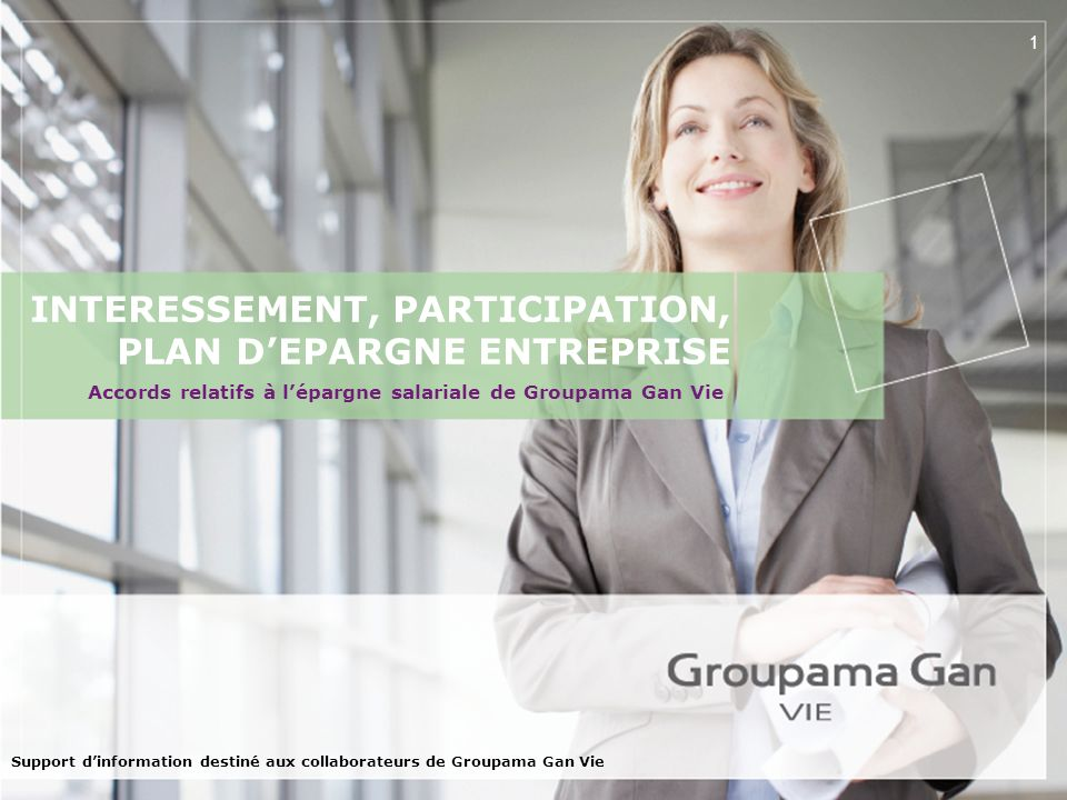 INTERESSEMENT, PARTICIPATION, PLAN D'EPARGNE ENTREPRISE