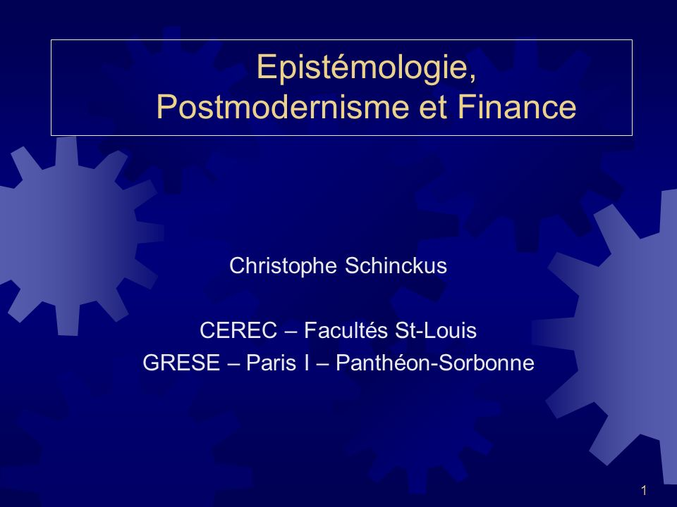 Epistémologie, Postmodernisme et Finance