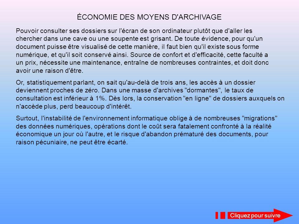ÉCONOMIE DES MOYENS D ARCHIVAGE