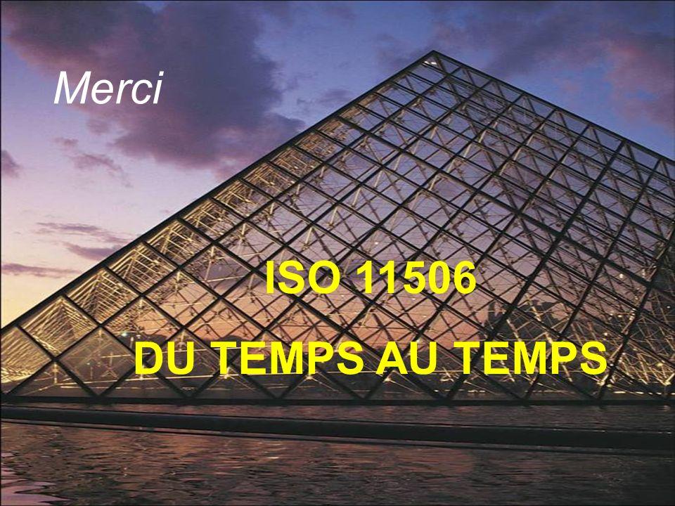 Merci ISO 11506 DU TEMPS AU TEMPS