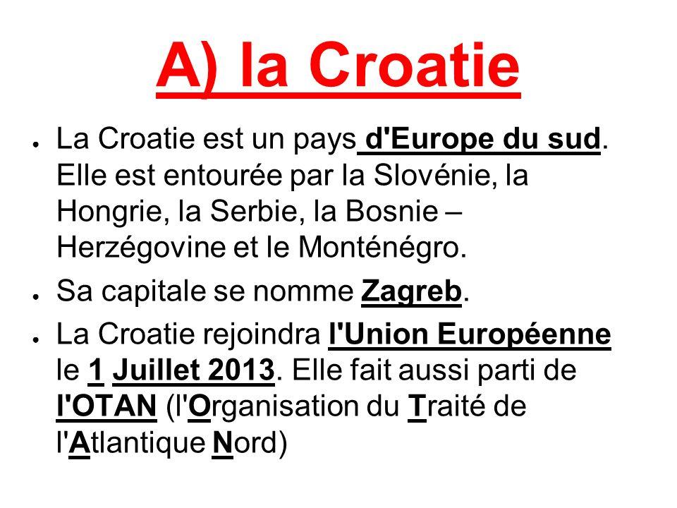 A) la Croatie