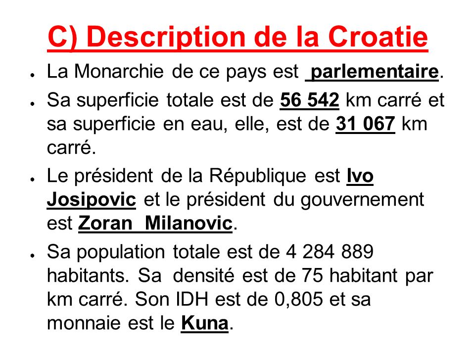 C) Description de la Croatie