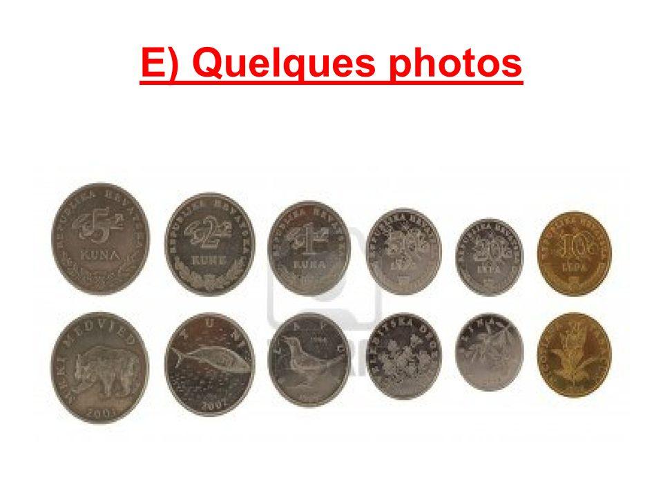 E) Quelques photos