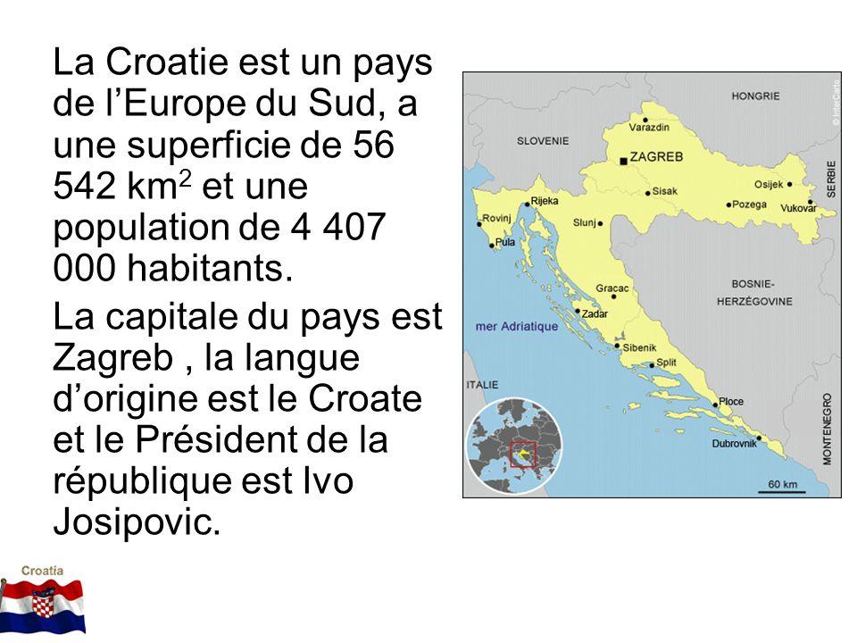 La Croatie est un pays de l'Europe du Sud, a une superficie de 56 542 km2 et une population de 4 407 000 habitants.