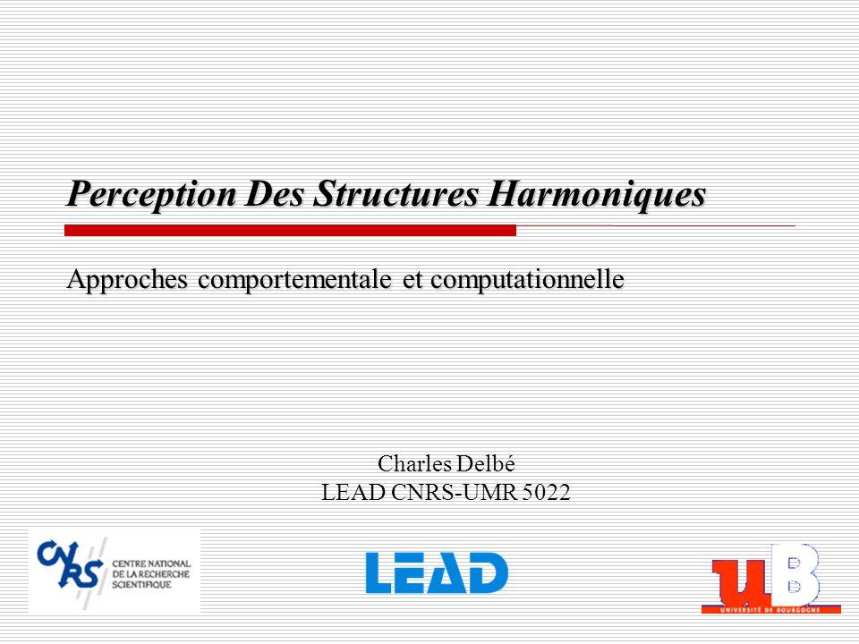 Perception Des Structures Harmoniques Approches comportementale et computationnelle