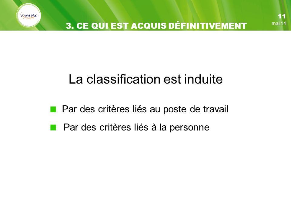 La classification est induite