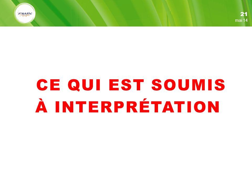 21 mars 17 CE QUI EST SOUMIS À INTERPRÉTATION