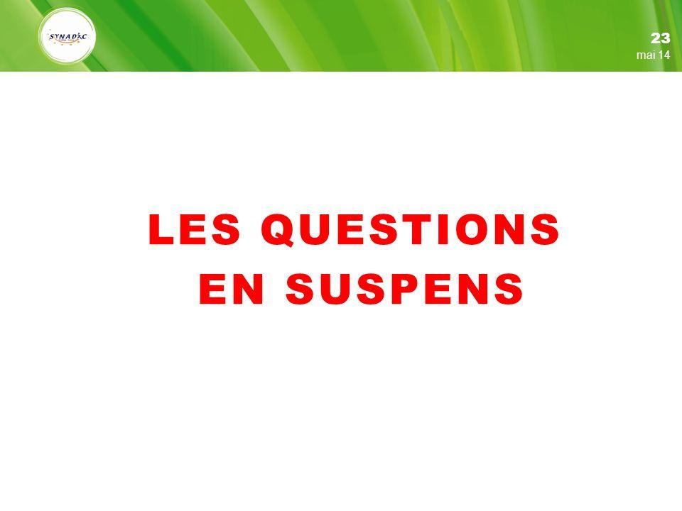 23 mars 17 LES QUESTIONS EN SUSPENS