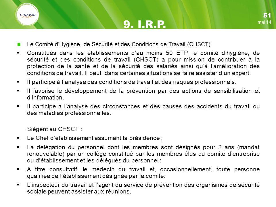 51 9. I.R.P. mars 17. Le Comité d'Hygiène, de Sécurité et des Conditions de Travail (CHSCT)