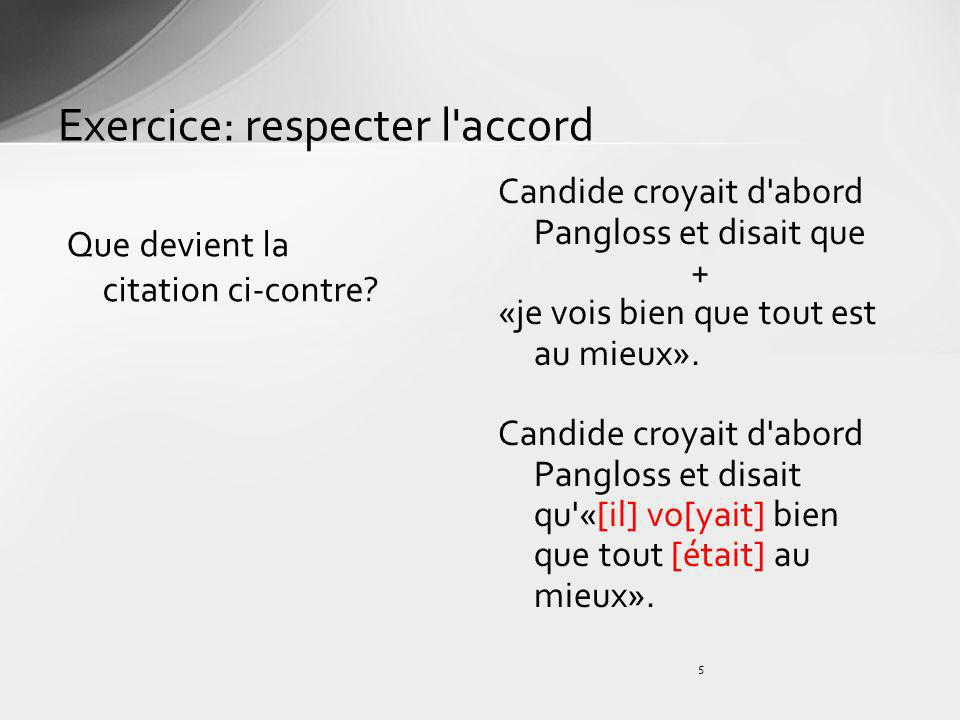 Exercice: respecter l accord