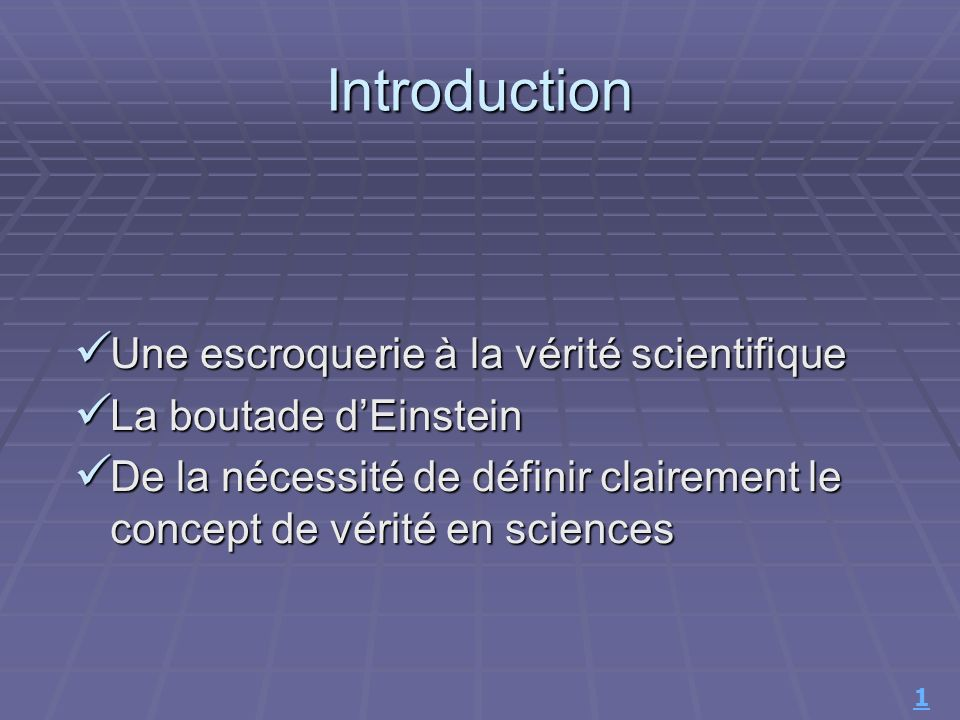 Introduction Une escroquerie à la vérité scientifique