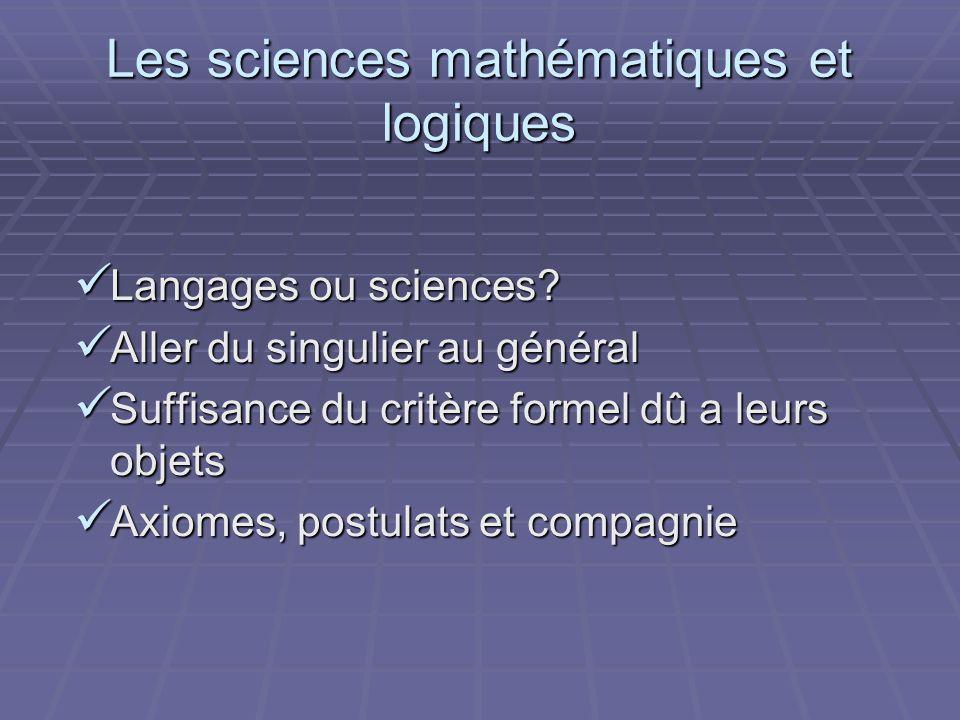 Les sciences mathématiques et logiques
