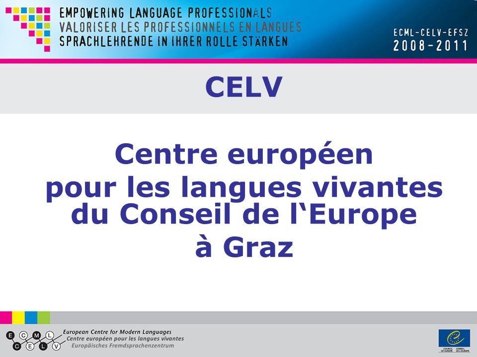 pour les langues vivantes du Conseil de l'Europe