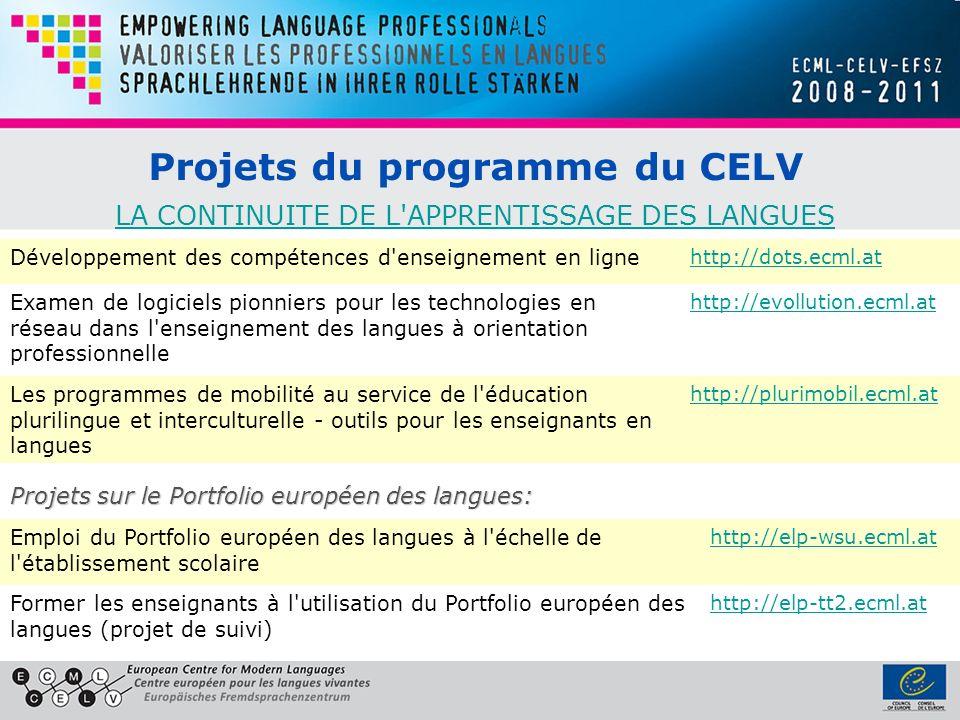 Projets du programme du CELV LA CONTINUITE DE L APPRENTISSAGE DES LANGUES