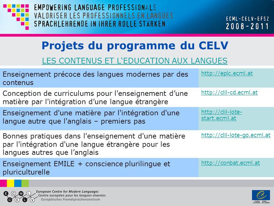 Projets du programme du CELV LES CONTENUS ET L'EDUCATION AUX LANGUES