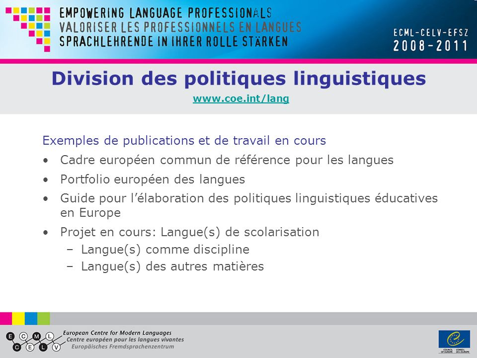 Division des politiques linguistiques www.coe.int/lang