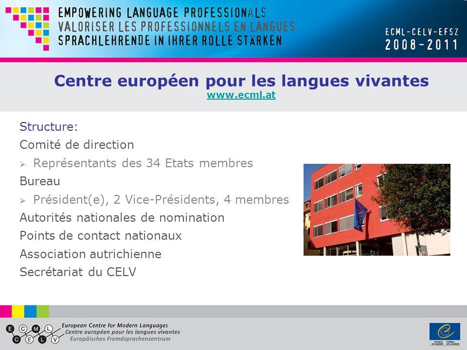 Centre européen pour les langues vivantes www.ecml.at