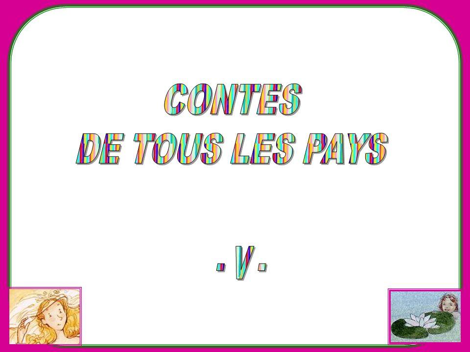 CONTES DE TOUS LES PAYS - V -