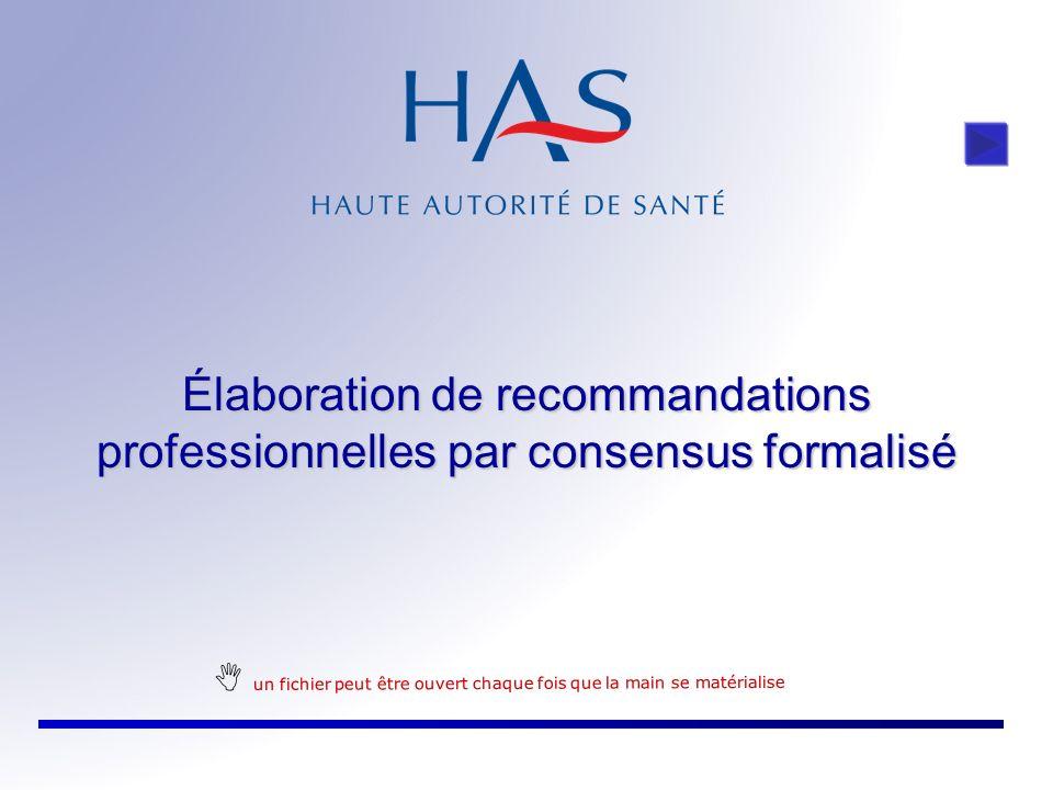 Élaboration de recommandations professionnelles par consensus formalisé