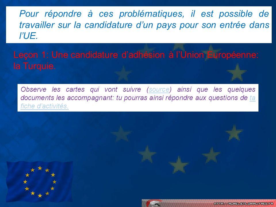 Leçon 1: Une candidature d'adhésion à l'Union Européenne: la Turquie.
