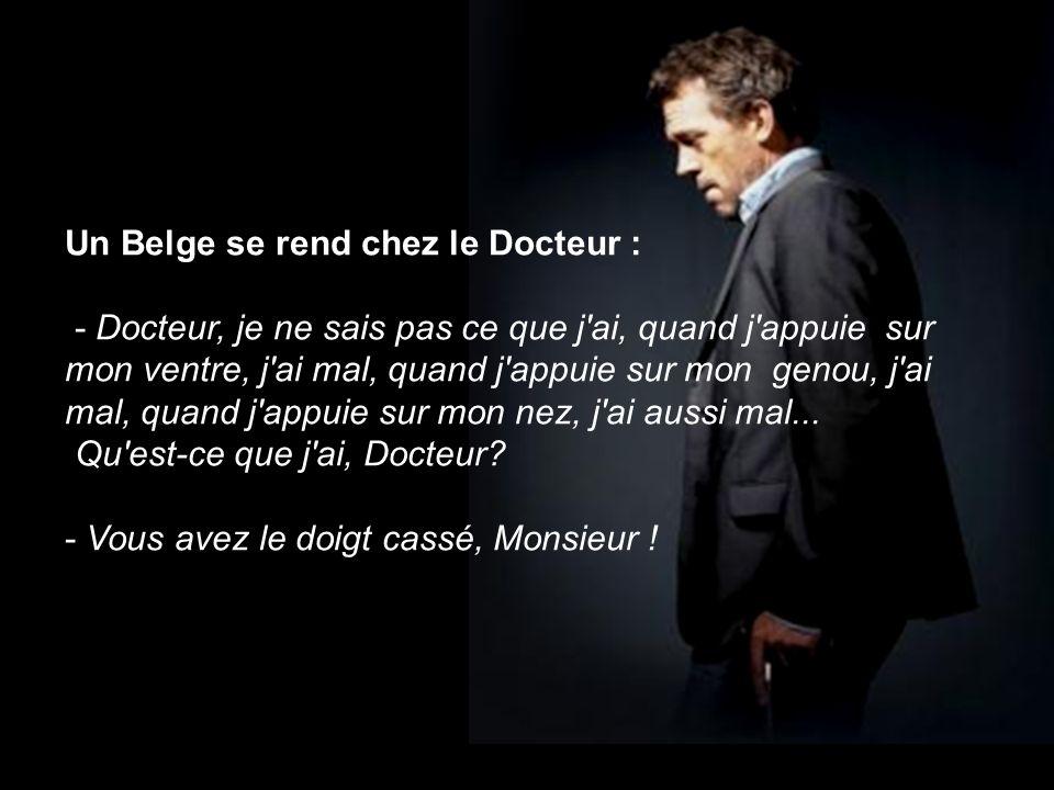 Un Belge se rend chez le Docteur :
