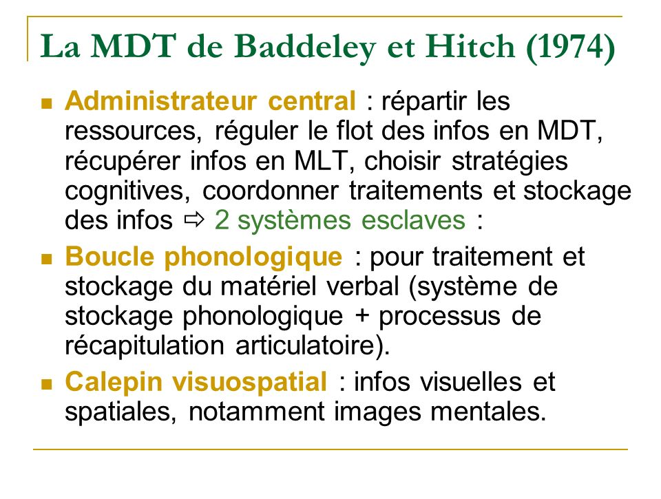 La MDT de Baddeley et Hitch (1974)