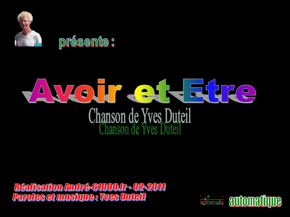 Avoir et Etre Réalisation André-61000.fr - 02-2011